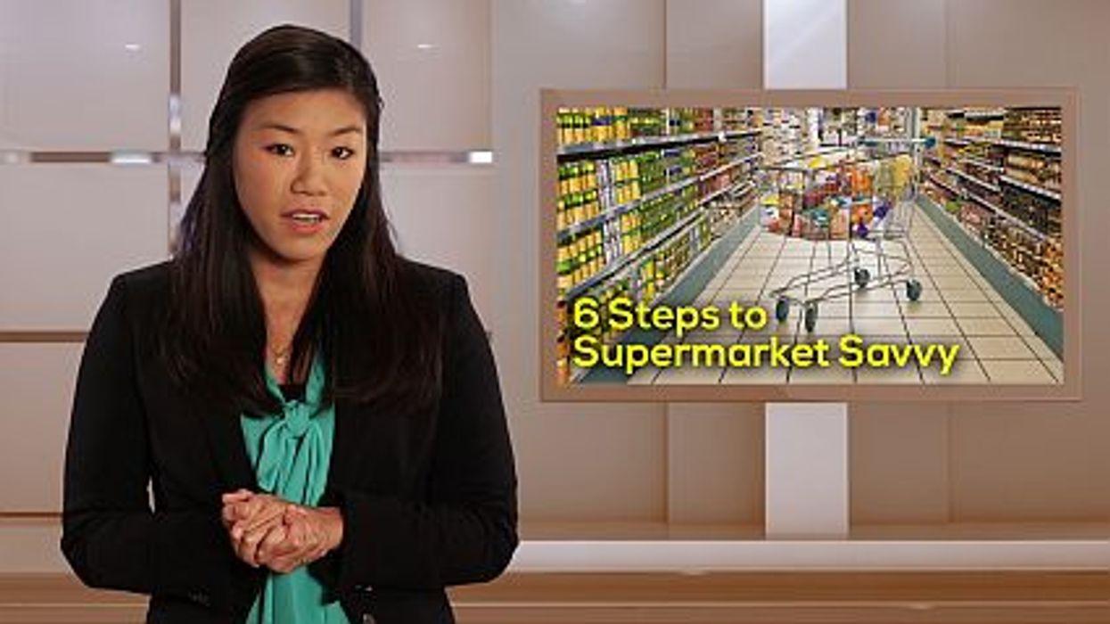 6 Steps to Supermarket Savvy