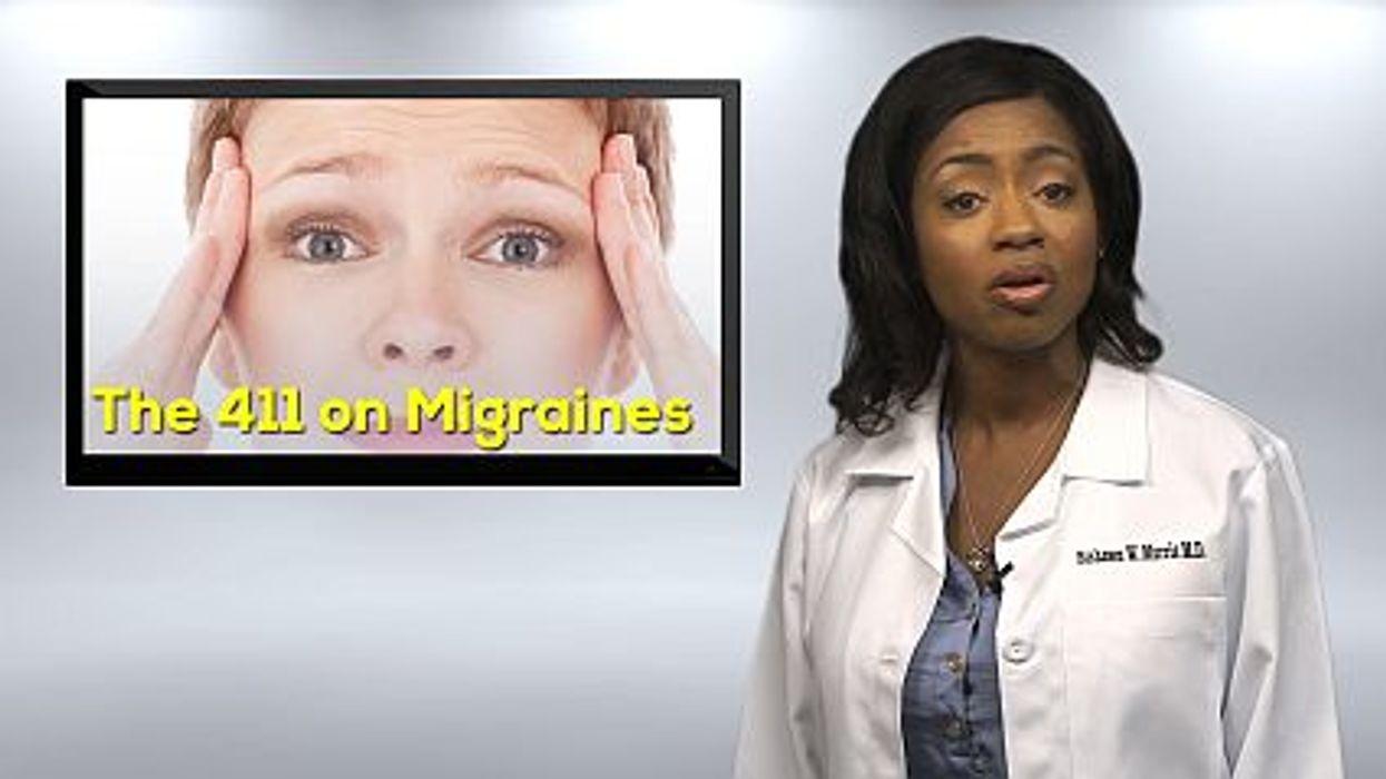 The 411 on Migraines