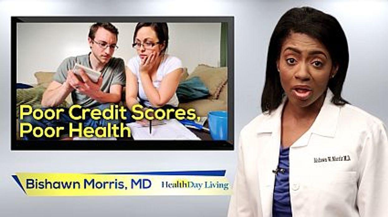 Poor Credit Scores Can Mean Poor Health