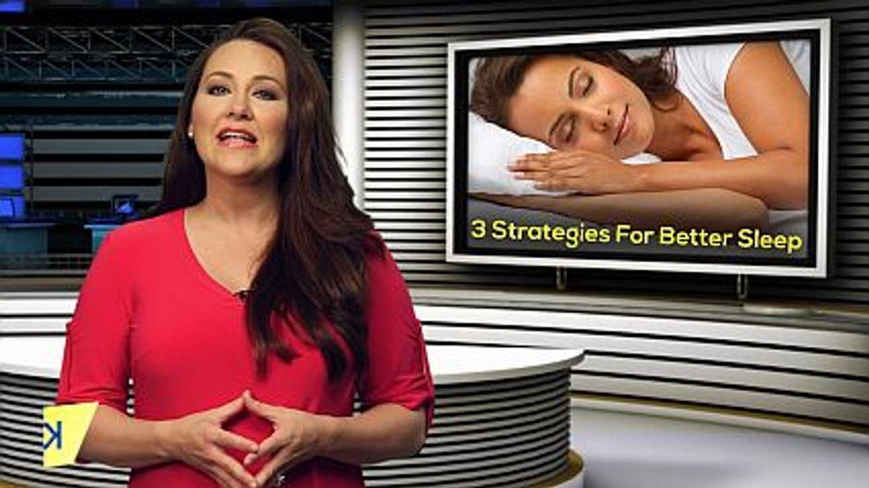 3 Strategies For Better Sleep
