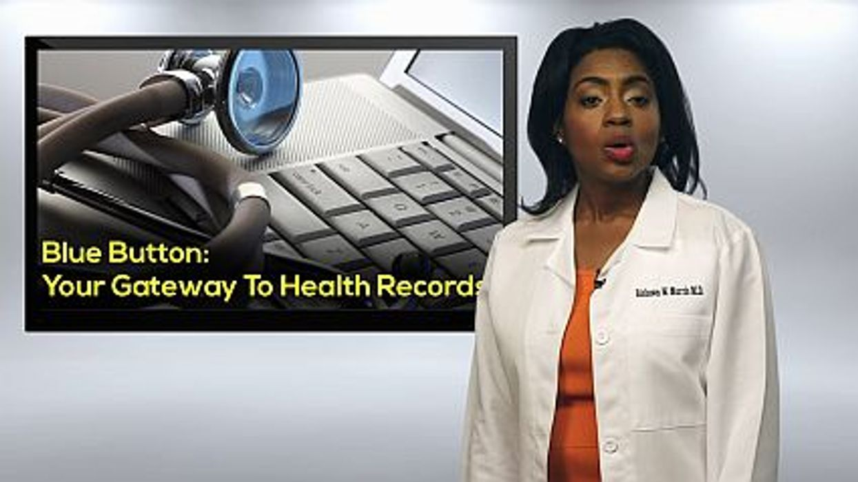 Blue Button: Your Gateway To Health Records