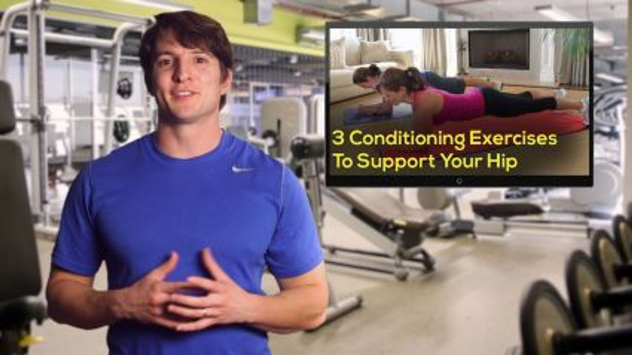 3 Conditioning Exercises To Support Your Hips