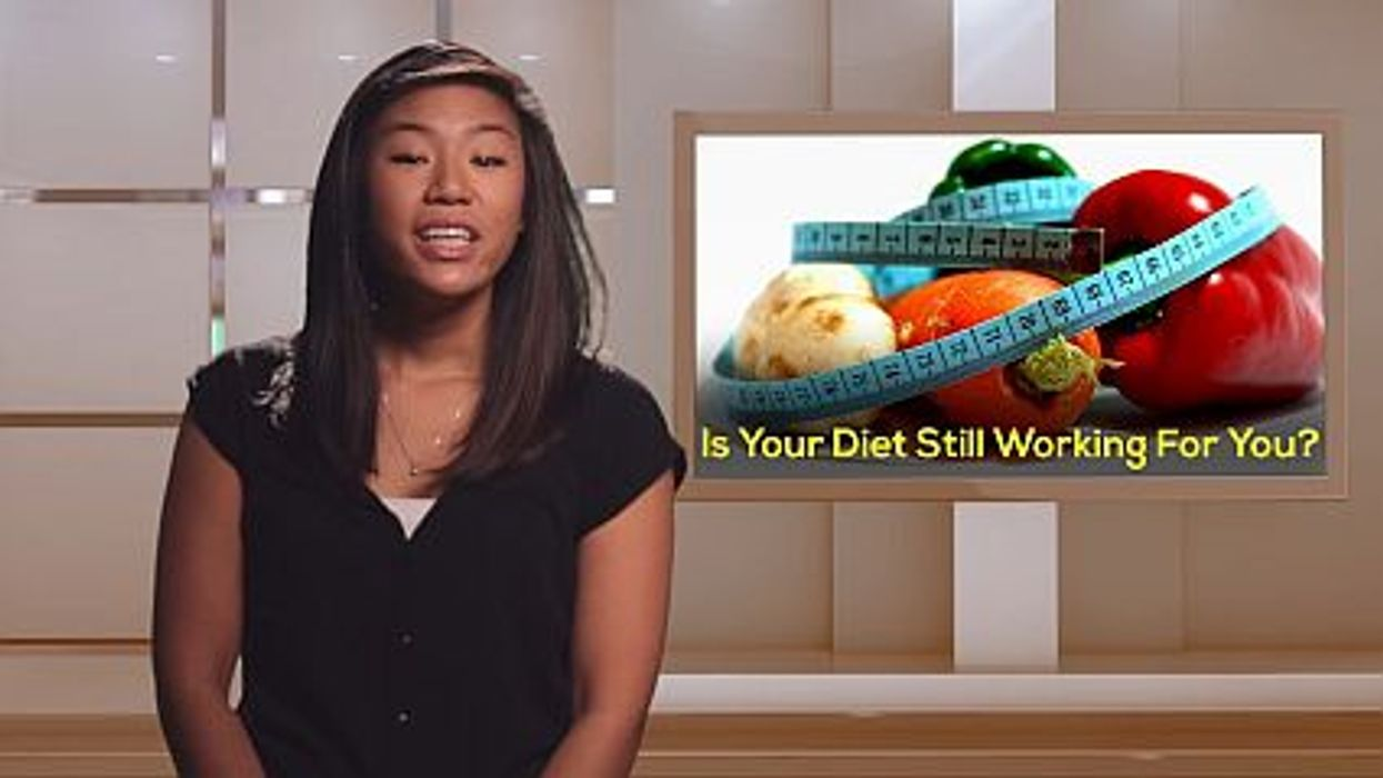 Is Your Diet Still Working For You?