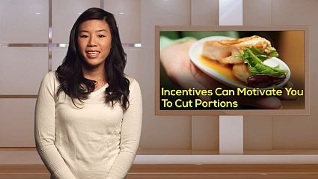 Incentives Can Motivate You To Cut Portions
