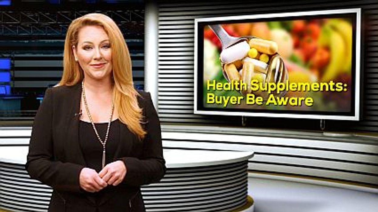 Health Supplements: Buyer  Be Aware