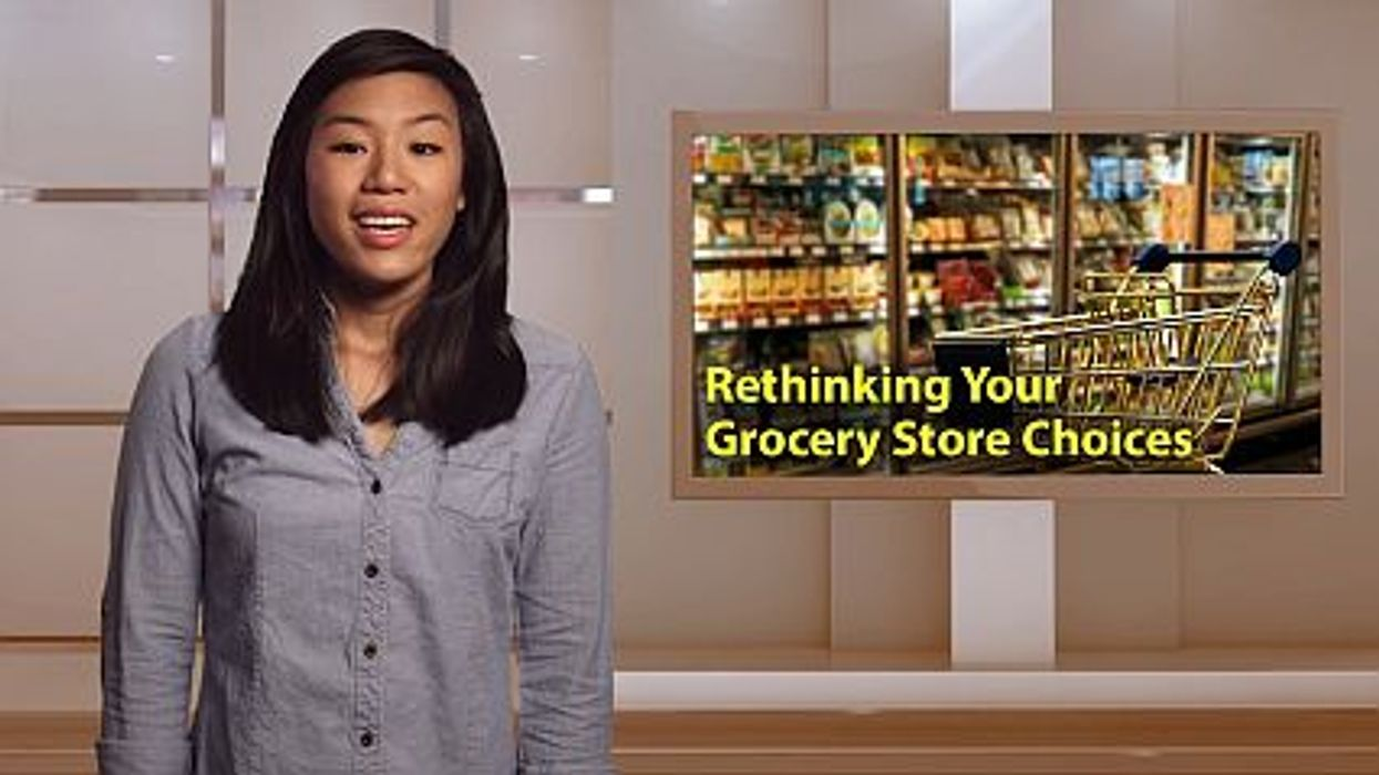 Rethinking Your Grocery Store Choices