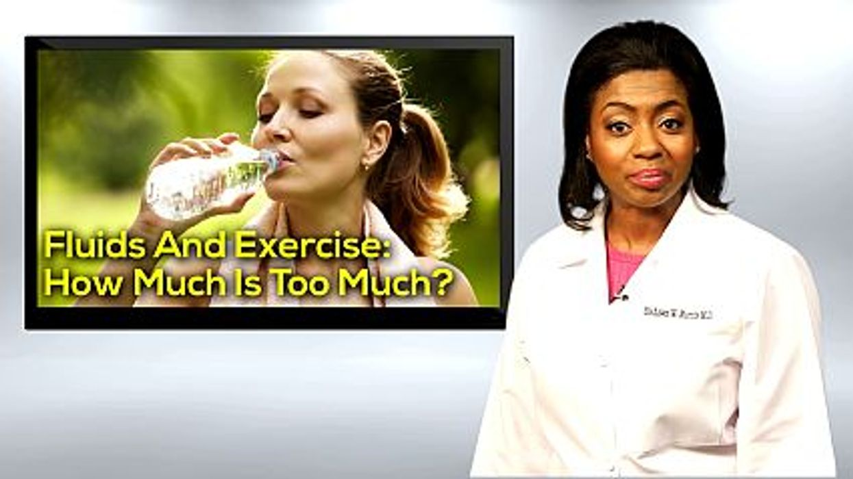 Fluids And Exercise: How Much Is Too Much?