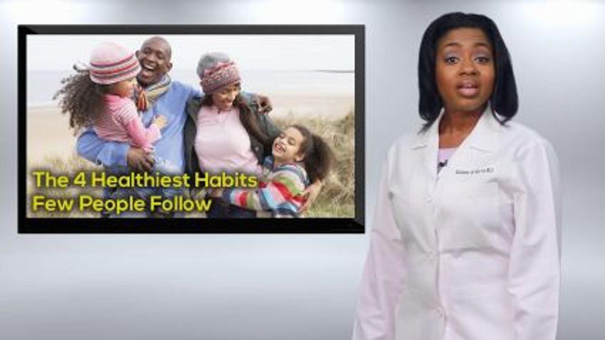 The 4 Healthiest Habits Few People Follow