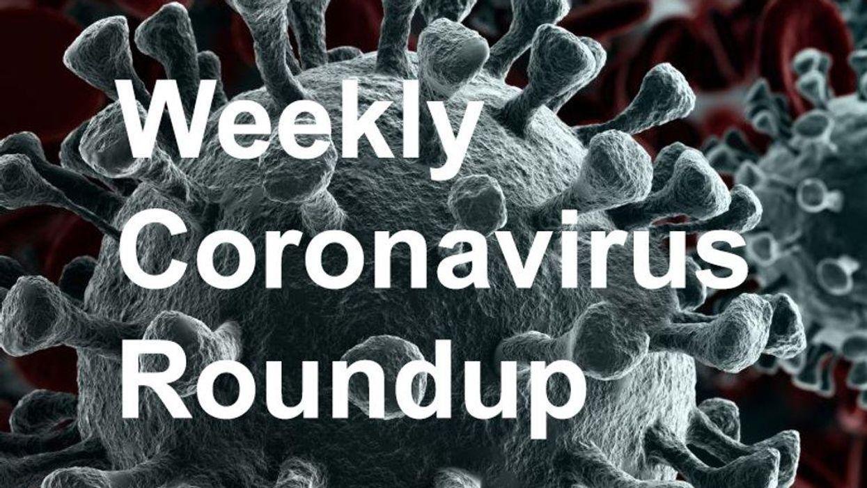 Weekly Coronavirus Roundup
